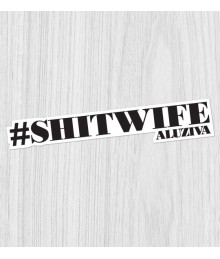 Sticker #shitwife