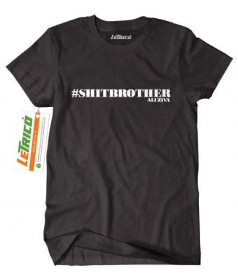 #shitbrother + Sticker gratuit