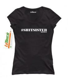 #shitsister + Sticker gratuit