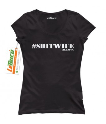 #shitwife + Sticker gratuit
