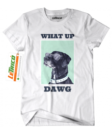 Tricou What Up Dawg