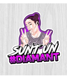 Sticker Sunt un Diamant