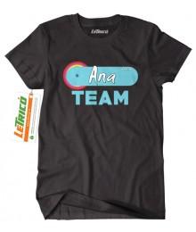 Tricou Ana Team