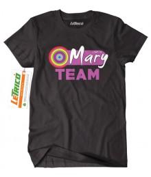 Tricou Mary Team
