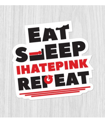 Sticker Eat Sleep IHATEPINK Repeat