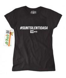Tricou fete iSilent #suntsilentioasa