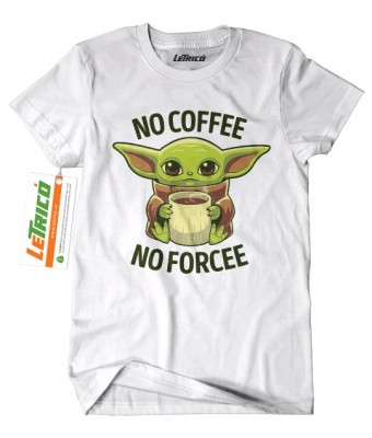 Tricou No Coffee no Forcee