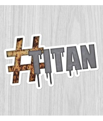 Sticker #Titan