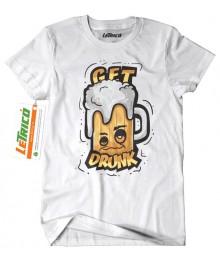 Tricou Get Drunk - Picuttes