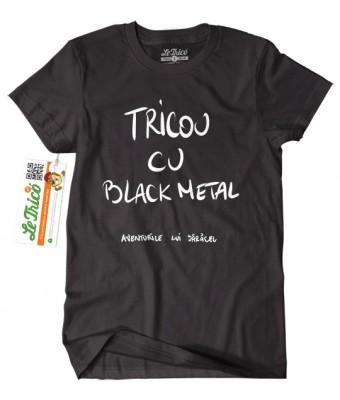 Tricou cu Black Metal