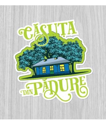 Sticker Căsuța din Pădure