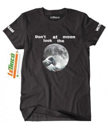 Tricou Don't Look At The Moon