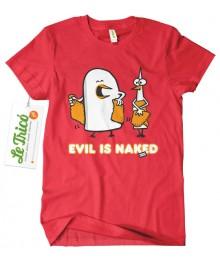 Evil is naked
