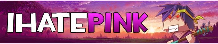 I Hate Pink